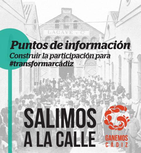Salimos a la calle. Puntos de información por todo Cádiz